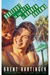 Barefoot in the City of Broken Dreams (Russel Middlebrook: The Futon Years Book 2)