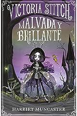 Victoria Stich: Malvada y brillante (Spanish Edition) Kindle Edition