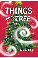 Things on a Tree Kindle Edition