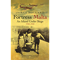 Fortress Malta: An Island Under Siege 1940-1943 (CASSELL MILITARY PAPERBACKS) (English Edition)