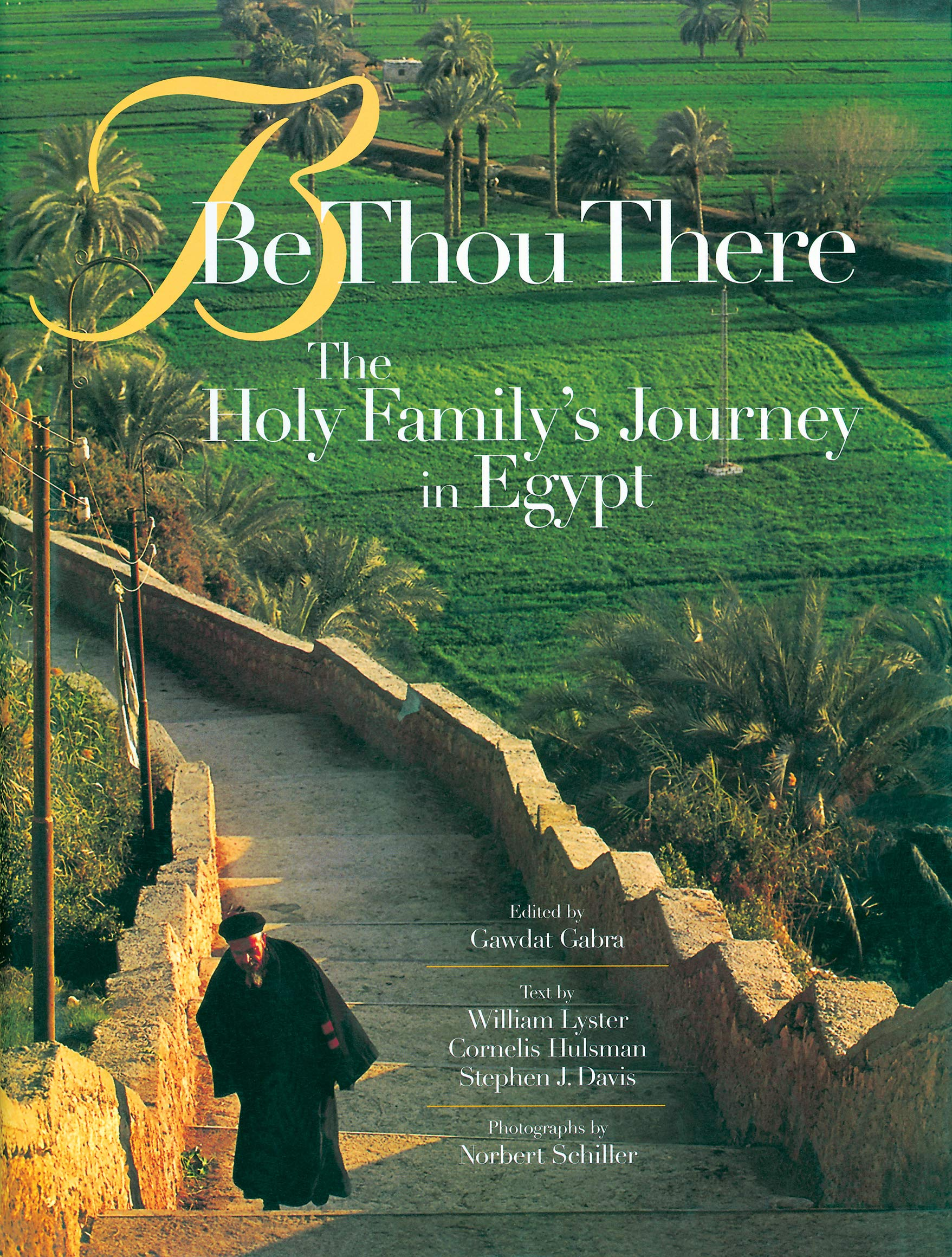 Be Thou There: The Holy Family's Journey in Egypt PDF