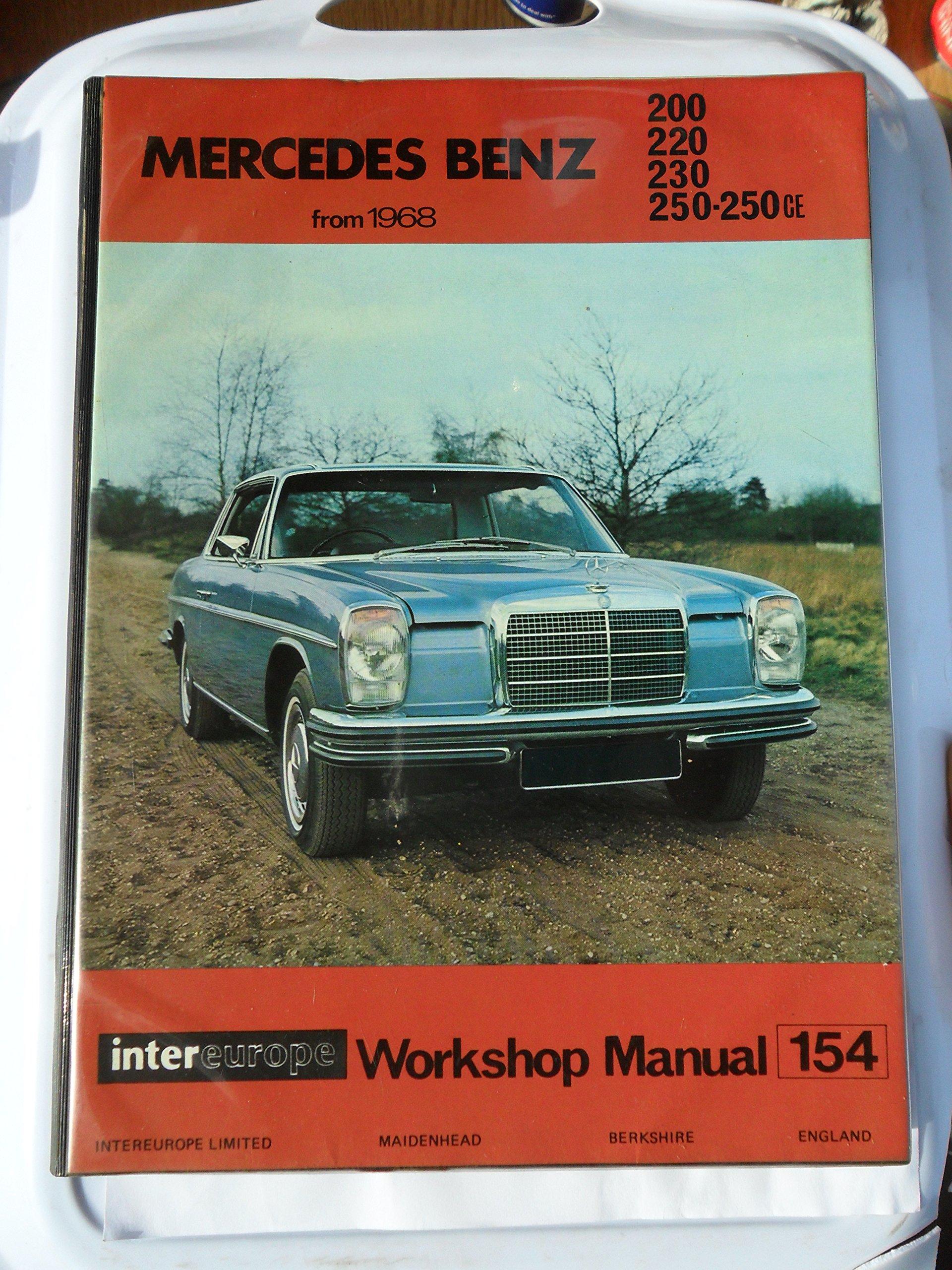 Mercedes 200 220 230 250 W114 W115 Workshop Manual 1968 1976 Wiring Diagram Roy Newton Intereurope Autodata Division Books