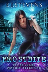 Frostbite: An Ivy Granger Psychic Detective Prequel Short Story Kindle Edition
