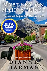 Mystery on Main Street: A Cottonwood Springs Cozy Mystery (Cottonwood Springs Cozy Mystery Series Book 11) Kindle Edition