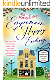 Miss Moonshine's Emporium of Happy Endings: A feel-good collection of heartwarming stories