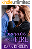 Courage Under Fire - An Inspirational Romance - Book 5 of 9 (Crossroads at Bethany)