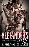 Alejandro's Kiss (Padre Knights MC Book 1)