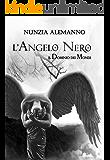 Il Dominio dei Mondi Vol. II: L'ANGELO NERO