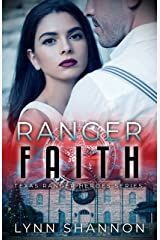 Ranger Faith (Texas Ranger Heroes Book 4) Kindle Edition