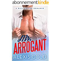 Mr. Arrogant: A Billionaire Romance (English Edition)