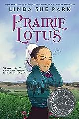Prairie Lotus Kindle Edition