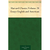 Harvard Classics Volume 28 Essays English and American