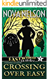Crossing Over Easy (Eastwind Witches Cozy Mysteries Book 1)