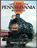 The History of the Pennsylvania Railroad (Great Rails Series)