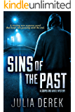 Sins of the Past: A riveting suspense novel that keeps you guessing until the end (Cooper and White Book 1)