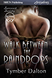 Walk Between the Raindrops [Suncoast Society] (Siren Publishing Sensations)