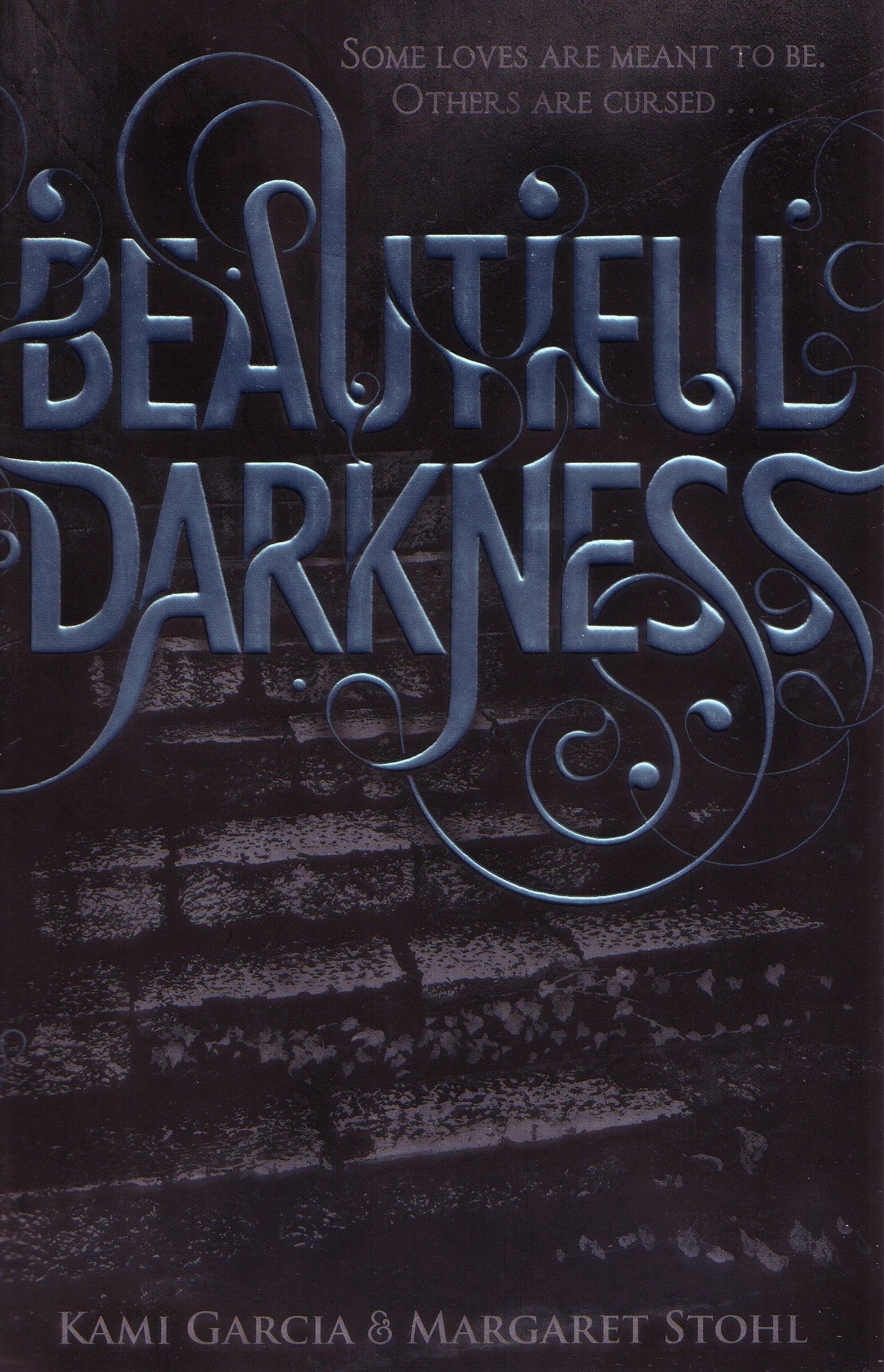 Beautiful Darkness (Book 2) (Beautiful Creatures, Band 2)