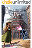 Bulletproof Witch: Arkton at High Noon (Episode 3)