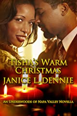Tisha's Warm Christmas (The Underwoods of Napa Valley) Kindle Edition