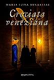 Crociata veneziana (Veneziano Series Vol. 4)