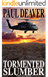 Tormented Slumber: A Military Thriller Short Story