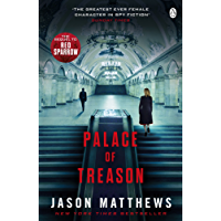 Palace of Treason: Discover what happens next after THE RED SPARROW, starring Jennifer Lawrence . . . (Red Sparrow Trilogy)