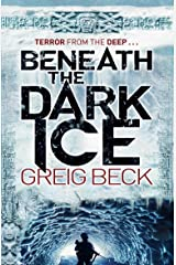Beneath the Dark Ice: Terror from The Deep (Alex Hunter) Paperback