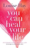 You Can Heal Your Life price comparison at Flipkart, Amazon, Crossword, Uread, Bookadda, Landmark, Homeshop18