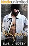 Renegades (Breaking the Rules Book 1)