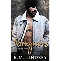 Renegades (Breaking the Rules Book 1) (English Edition)