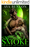 Smoke (Dragon Heartbeats Book 2)