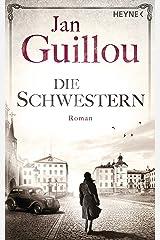 Die Schwestern: Roman (Brückenbauer-Serie 5) (German Edition)