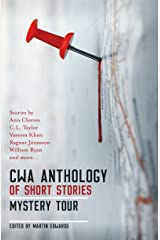 CWA Anthology of Short Stories: Mystery Tour Kindle Edition