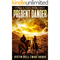 Present Danger: Book 3 of the Storm's Fury Series: (An Epic Post-Apocalyptic Survival Thriller)