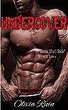 Undercover (Winged Enemy MC Romance Book 1)