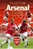 The Official Arsenal FC Annual 2012 (Annuals 2012)