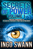 Secrets of Power, Volume 1: Individual Empowerment vs the Societal Panorama of Power and Depowerment