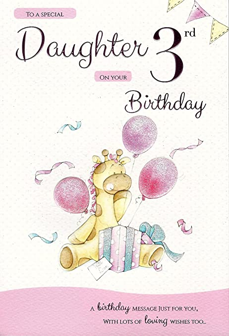 For A Special Daughter On Your 3rd Birthday Card 7807 Cg Amazon