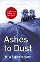 Ashes To Dust: Thora Gudmundsdottir Book 3