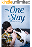 The One to Stay: Second Edition