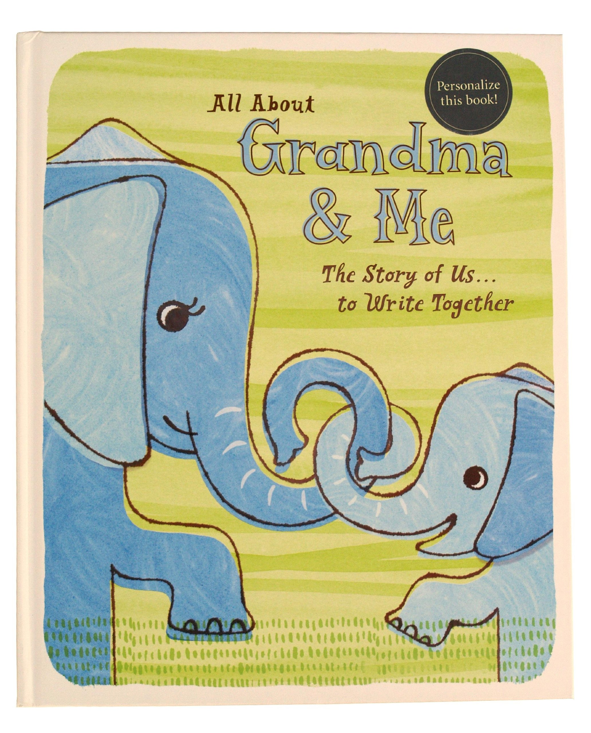 Read Online All About Grandma and Me, The Story of Us... to write together. pdf