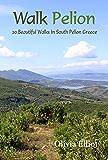 Walk Pelion: 20 Beautiful Walks In South Pelion Greece