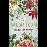 La Prisonnière du temps (French Edition)