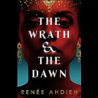 The Wrath and the Dawn: The Wrath and the Dawn Book 1 (English Edition)