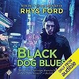 Black Dog Blues: The Kai Gracen Series, Book 1
