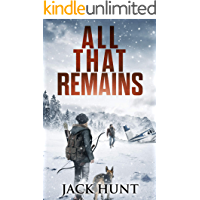 All That Remains: A Post-Apocalyptic EMP Survival Thriller (Lone Survivor Book 1) book cover