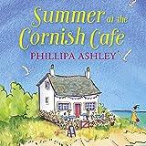 Summer at the Cornish Café: The Cornish Café Series, Book 1