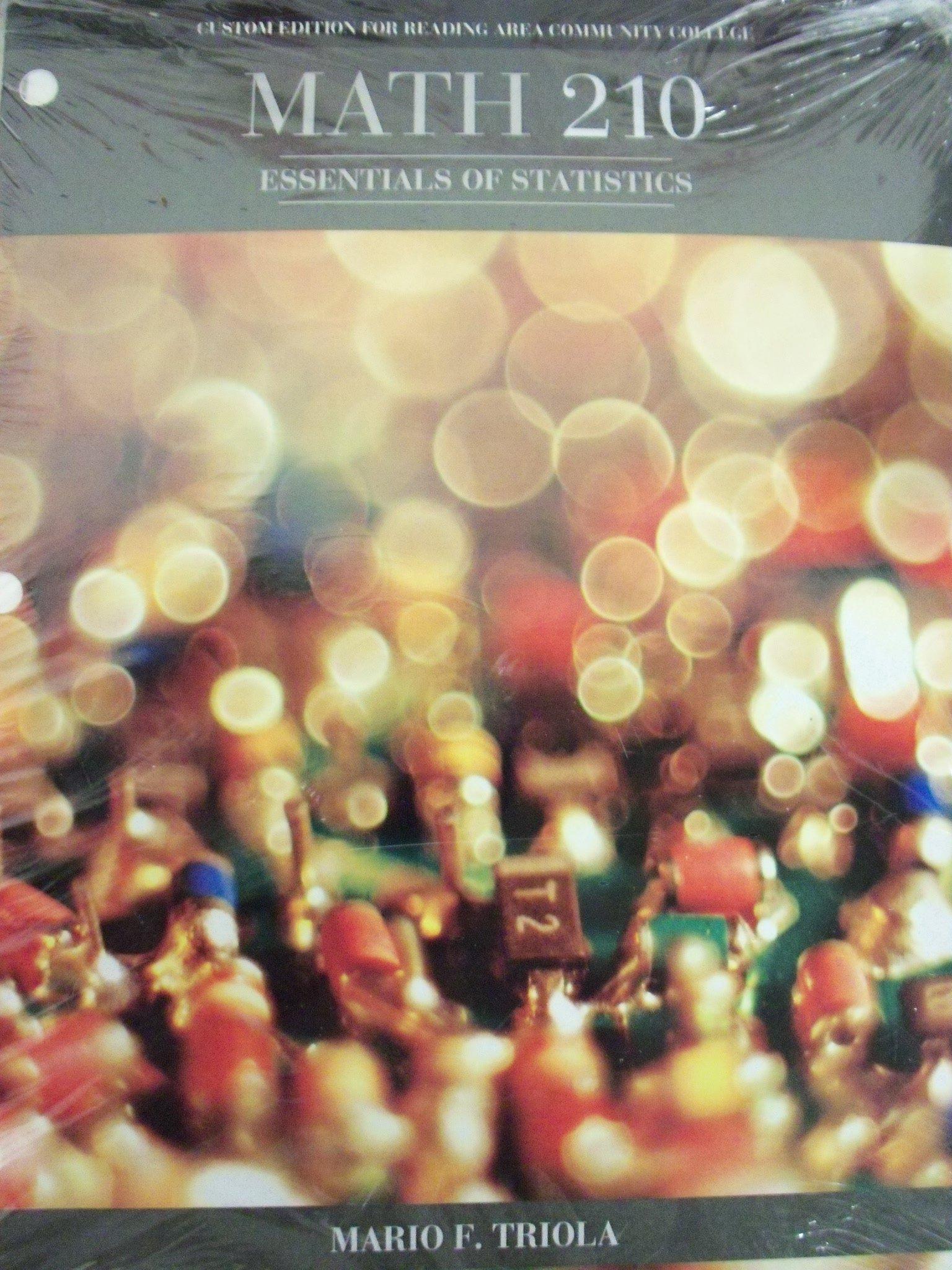 Essentials Of Statistics Reading Area Community College Math 210