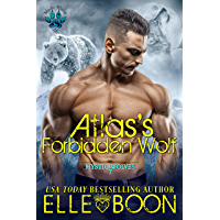 Atlas's Forbidden Wolf (Mystic Wolves Book 7) (English Edition)