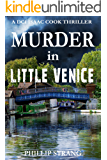 Murder in Little Venice (DCI Cook Thriller Series Book 4)